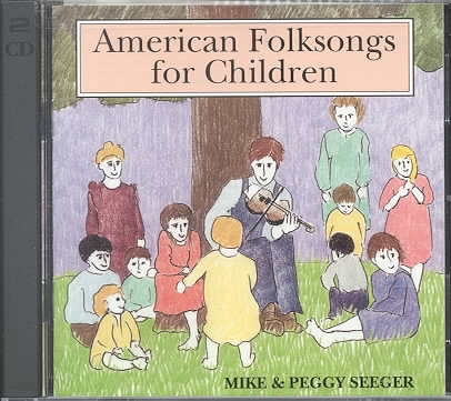 AMERICAN FOLK SONGS FOR CHILDREN BY SEEGER,MIKE & PEGGY (CD)